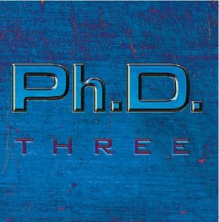 <i>Three</i> (Ph.D. album) album by Ph.D.