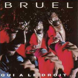 Qui a le droit... 1991 single by Patrick Bruel