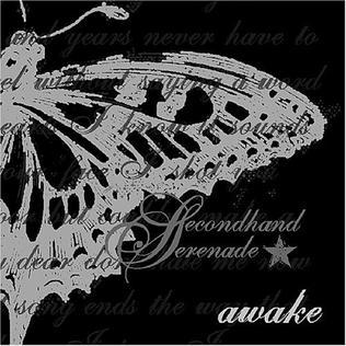 <i>Awake</i> (Secondhand Serenade album) 2007 studio album by Secondhand Serenade