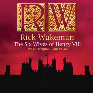 <i>The Six Wives of Henry VIII Live at Hampton Court Palace</i> 2009 live album by Rick Wakeman