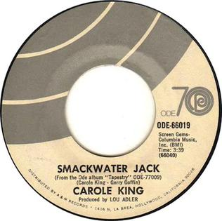 Smackwater Jack (song) 1971 song performed by Carole King