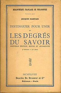 <i>The Degrees of Knowledge</i> 1932 book by Jacques Maritain