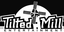 Tilted Mill Entertainment