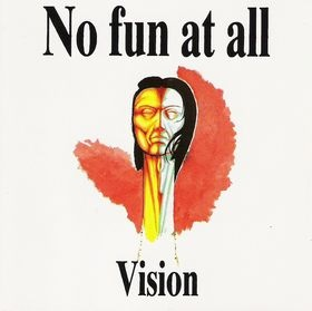 <i>Vision</i> (EP) EP by No Fun at All