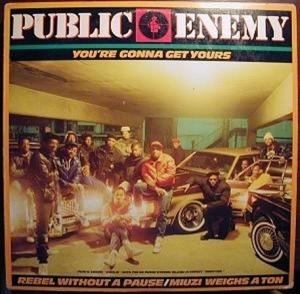 Public Enemy - You're Gonna Get Yours [VLS] (1987)[INFO]