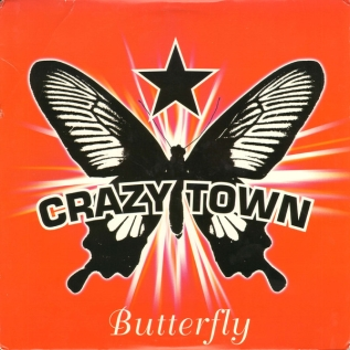 Butterfly (Crazy Town song) 2000 single by Crazy Town
