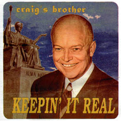 Keepin It Real Craig S Brother Album Wikipedia