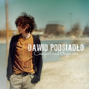 <i>Comfort and Happiness</i> 2013 studio album by Dawid Podsiadło