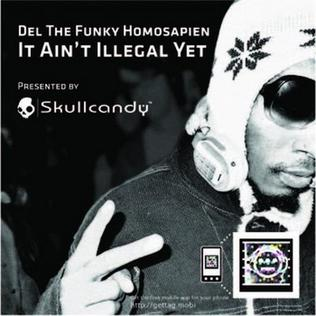 It Aint Illegal Yet