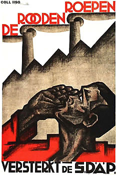 A political poster of the SDAP. It reads: The Reds calls, strengthen the SDAP
