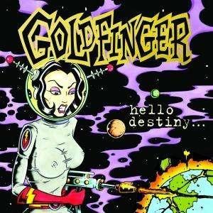 <i>Hello Destiny...</i> 2008 studio album by Goldfinger