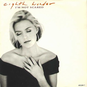 Im Not Scared (song) 1988 single by Eighth Wonder