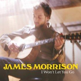 I Wont Let You Go (James Morrison song) 2011 single by James Morrison