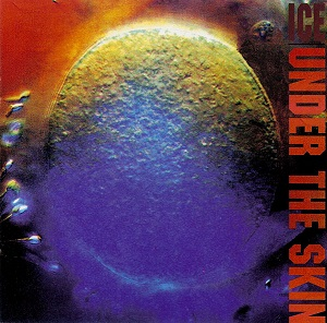 <i>Under the Skin</i> (Ice album) 1993 studio album by Ice