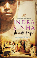 Indra Sinha - Animal's people.jpeg