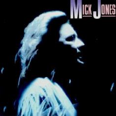 <i>Mick Jones</i> (album) 1989 studio album by Mick Jones