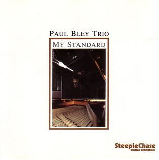 <i>My Standard</i> album by Paul Bley