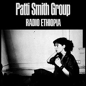 Image result for The Patti Smith Group - Radio Ethiopia