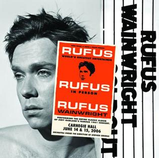 <i>Rufus Does Judy at Carnegie Hall</i> 2007 live album by Rufus Wainwright