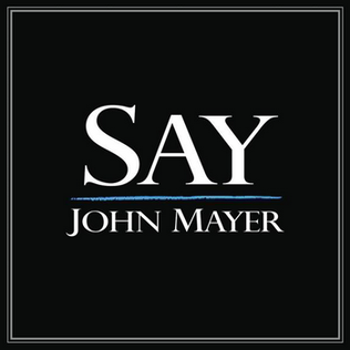 Say (song) John Mayer song
