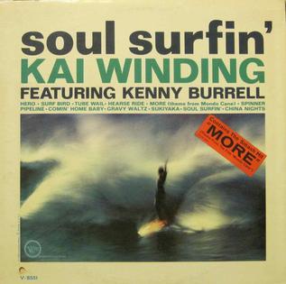 <i>Soul Surfin</i> 1963 studio album by Kai Winding