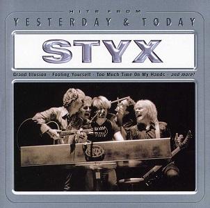 <i>Styx Yesterday & Today</i> 2001 compilation album by Styx