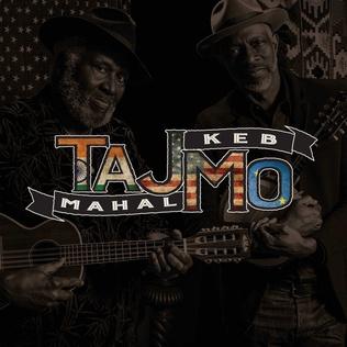 <i>TajMo</i> 2017 studio album by Taj Mahal and Keb Mo