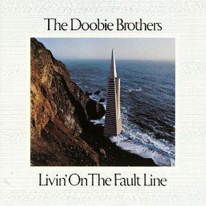 <i>Livin on the Fault Line</i> 1977 studio album by The Doobie Brothers