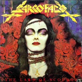 <i>The Laws of Scourge</i> 1991 studio album by Sarcófago