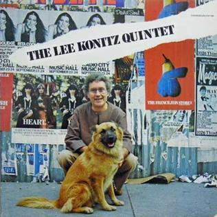 <i>The Lee Konitz Quintet</i> 1977 studio album by Lee Konitz Quintet