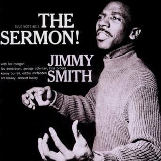 <i>The Sermon</i> (Jimmy Smith album) 1959 studio album by Jimmy Smith