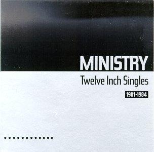 <i>Twelve Inch Singles (1981–1984)</i> 1987 compilation album by Ministry