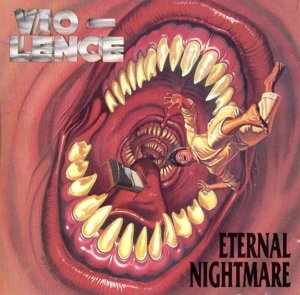 <i>Eternal Nightmare</i> album by Vio-lence