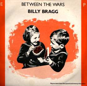 Billy Bragg 'Between the wars' EP sleeve, from Wikipedia.