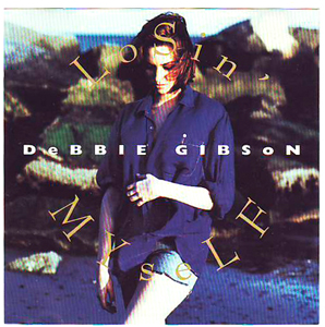Losin Myself 1993 single by Debbie Gibson