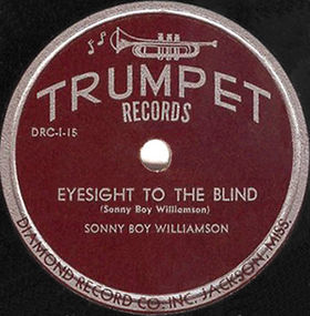 Eyesight to the Blind single by Sonny Boy Williamson II