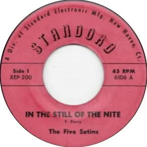 In the Still of the Night (The Five Satins song) 1956 single by The Five Satins