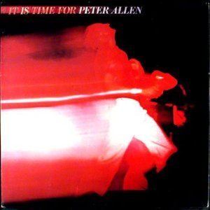 <i>It Is Time for Peter Allen</i> 1977 live album by Peter Allen