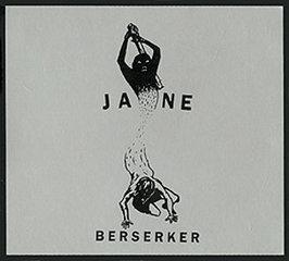 <i>Berserker</i> (Jane album) 2005 studio album by Jane