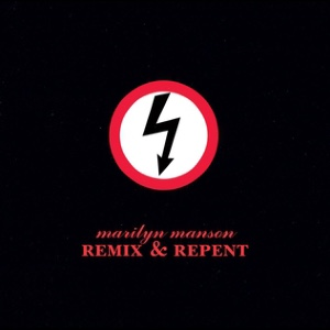 <i>Remix & Repent</i> 1997 EP by Marilyn Manson
