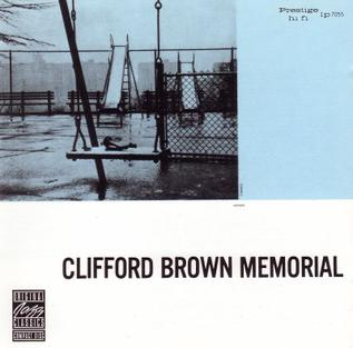 <i>Memorial</i> (Clifford Brown album) 1956 studio album by Clifford Brown