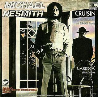 Cruisin (Michael Nesmith song) 1979 song by Michael Nesmith