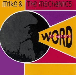 <i>Word of Mouth</i> (Mike + The Mechanics album) 1991 studio album by Mike + The Mechanics