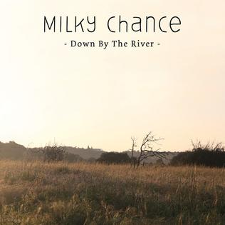 Milky Chance — Down by the River (studio acapella)