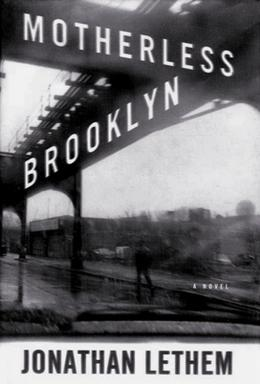 Jonathan Lethem, Motherless Brooklyn, 1999