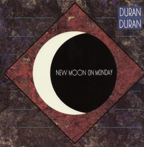 New Moon on Monday 1983 single by Duran Duran