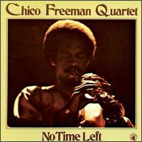 <i>No Time Left</i> 1979 studio album by Chico Freeman