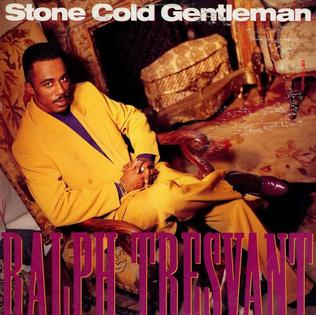 Stone Cold Gentleman 1990 song performed by Ralph Tresvant