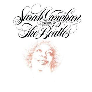 <i>Songs of the Beatles</i> 1981 studio album by Sarah Vaughan