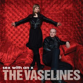 <i>Sex with an X</i> 2010 studio album by The Vaselines